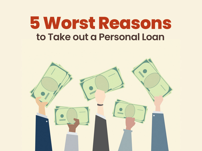 5_worst_reasons_to_take_personal_loan